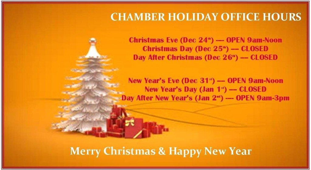 Chamber Holiday Hours